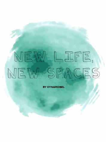Nueva vida, nuevos espacios